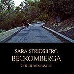 Beckomberga: Ode til min familie | Sara Stridsberg