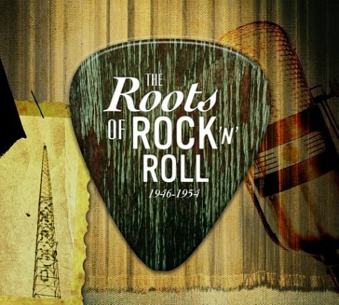 The Roots of Rock 'n' Roll: 1946-1954 by Hip-O Records