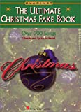 The Ultimate Christmas Fake Book, , 0793598648