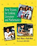 New Visions for Linking Literature and Mathematics, Whitin, David Jackman and Whitin, Phyllis, 0814133487