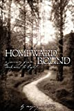 Homeward Bound, a Journey from Darkness to Light, Maya Greentower, 1605520063