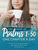 The Book of Psalms 1-50 Journal: One Chapter a Day