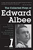 The Collected Plays of Edward Albee, Volume 1: 1958-1965 (Vol. 1)