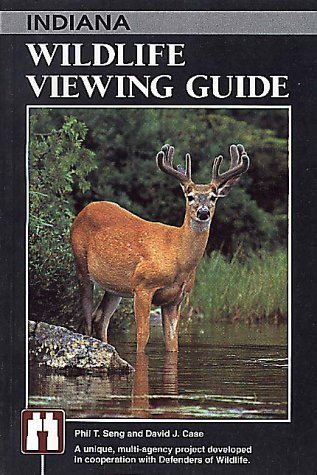 Indiana Wildlife Viewing Guide (Wildlife Viewing Guides Series)