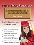 Prep for Success Mastering Florida's Postsecondary Education Readiness (PERT) Test