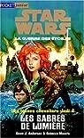 Star Wars - Les Jeunes Chevaliers Jedi, tome 4 : Les Sabres de lumière par Moesta/Anderson