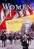 Women and the Law, Laura A. Otten and Ashlyn K. Kuersten, 0874368782