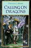 Calling on Dragons, Patricia C. Wrede, 0152009507