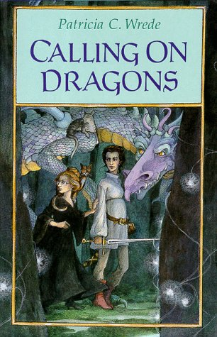 (Calling on Dragons (Enchanted Forest Chronicles))