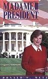 Madame President, Don Metz, 0929827104