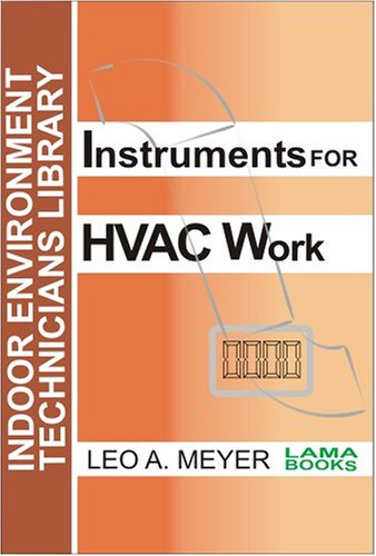 Read Online Instruments for HVAC Work (Indoor Environment Technicians Library) pdf