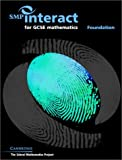 SMP Interact for GCSE Mathematics - Foundation, School Mathematics Project, 0521890306