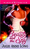 Beauty and the Spy, Julie Anne Long, 0446616869