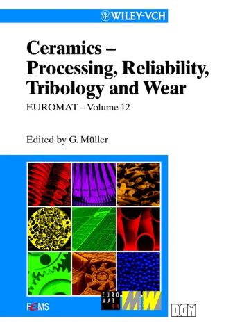 EUROMAT 99, Ceramics: Processing, Reliability, Tribology, and Water ebook