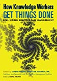 How Knowledge Workers Get Things Done, Keith D. Swenson and Nathaniel Palmer, 0984976442