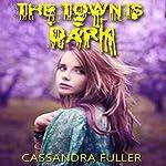 The Town Is Dark | Cassandra Fuller