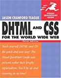 DHTML and CSS for the World Wide Web, Jason Cranford Teague, 0321199588