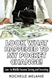 Look What Happened to My Pocket Change!, Rochelle Melanie, 1491737018