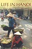 img - for Life in Hanoi book / textbook / text book