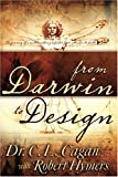 From Darwin to Design, C. L. Cagan, 0883681226