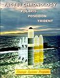 Facts / Chronology Polaris Poseidon Trident
