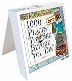 Tageskalender 2018 - 1000 Places To See Before You Die: In 365 Tagen um die Welt