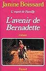 L'Esprit de famille, tome 2 : L'Avenir de Bernadette par Boissard