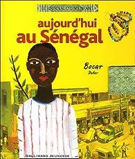 Aujourd'hui au Sénégal par Fabrice Hervieu-Wane