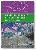 Modeling Dynamic Climate Systems (Modeling Dynamic Systems)