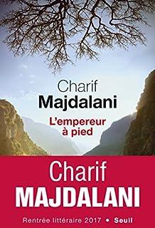 L'empereur à pied, Majdalani, Charif