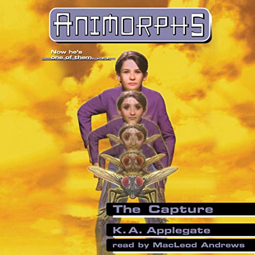 The Capture: Animorphs, Book 4