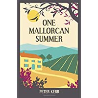 One Mallorcan Summer (previously published as Manana Manana) (Peter Kerr)