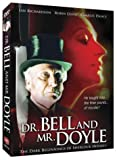 Dr. Bell and Mr. Doyle - The Dark Beginnings of Sherlock Holmes