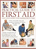 Practical Guide to First Aid, Pippa Keech, 0754810828