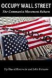 Occupy Wall Street: The Communist Movement Reborn