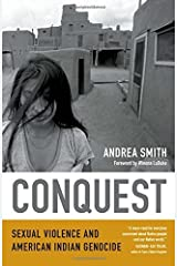 By Andrea Smith - Conquest: Sexual Violence and American Indian Genocide (2015-05-09) [Paperback] Paperback