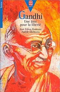Gandhi : Une âme pour la liberté par José Féron Romano