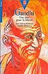 Gandhi : Une âme pour la liberté par Féron Romano