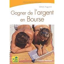 GAGNER DE L'ARGENT EN BOURSE