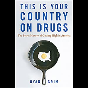 This is Your Country on Drugs Audiobook