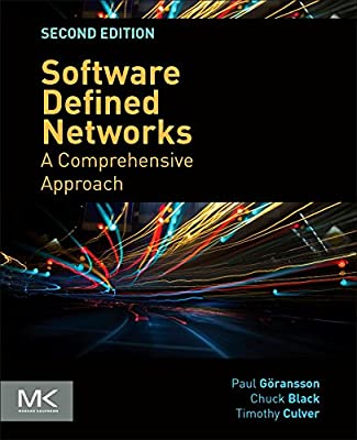 Software Defined Networks, Second Edition: A Comprehensive Approach
