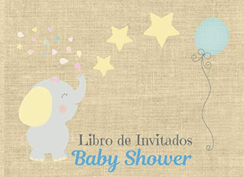 Libro de Invitados Baby Shower: Libro de firmas para Baby Shower Tema Elefante con Nubes Niño mensajes y autografos de los invitados a la fiesta  40 paginas a color  8.25 x 6 in