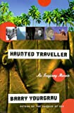 Haunted Traveler, Barry Yourgrau, 1559704829