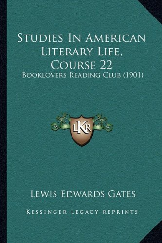 Download Studies In American Literary Life, Course 22: Booklovers Reading Club (1901) ebook