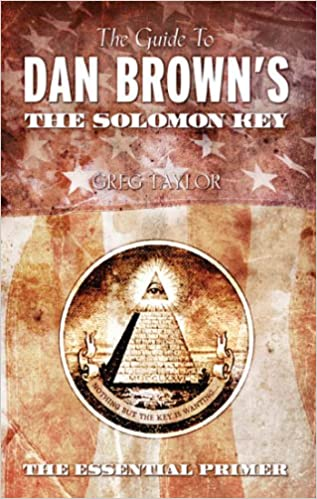 Amazon The Guide To Dan Browns The Solomon Key 9780875168166