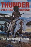 img - for The Gathering Storm (Thunder Over the Ochoco Vol. 1) book / textbook / text book