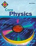 Core Physics (Core Science)