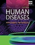 Workbook for Neighbors/Tannehill-Jones' Human Diseases 4th Edition