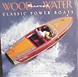 img - for Wood Through Water: Classic Power Boats book / textbook / text book
