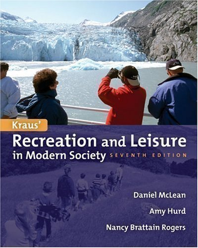 Kraus Recreation and Leisure in Modern Society, 7th PDF